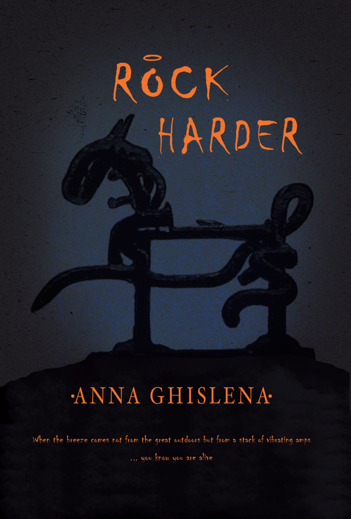 Rock Harder by Anna Ghislena
