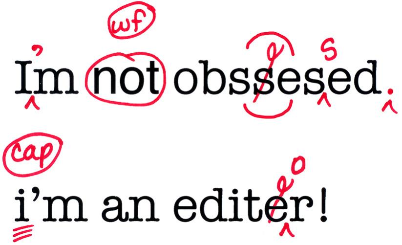 There's a difference between proofreading and editing