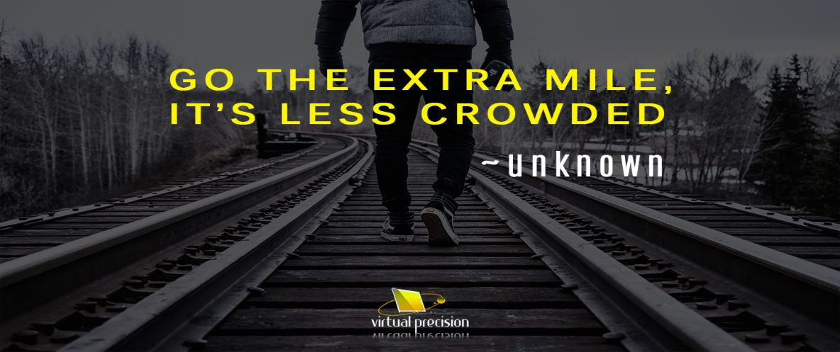 Go the extra mile ... virtual precision