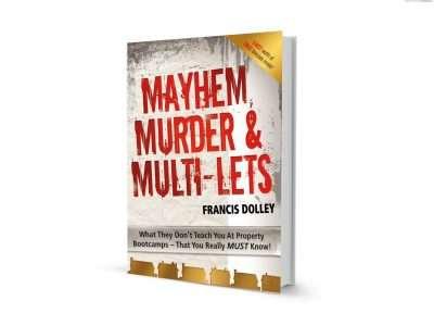 Mayhem Murder and Multi Lets