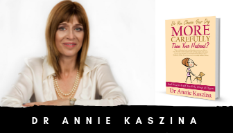 Annie Kaszina - Do You Choose Your Dog More Carefully Than Your Husband